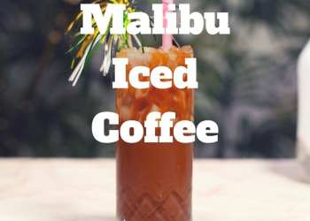 Malibu iced coffee recipe cocktail summer
