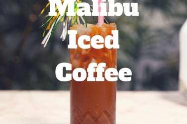 Malibu iced coffee recipe cocktail summer