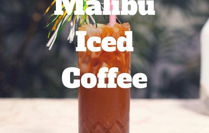 Cocktail Recipe: Malibu Iced Coffee 🍸