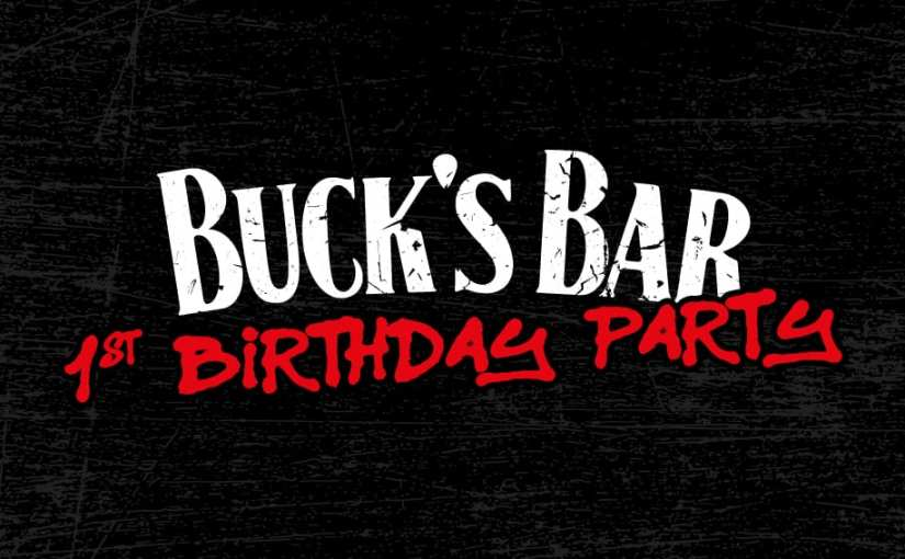 Event Preview: Bucks Bar First Birthday