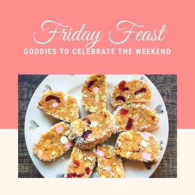Foodie Explorers Friday feast foodie to celebrate the weekend