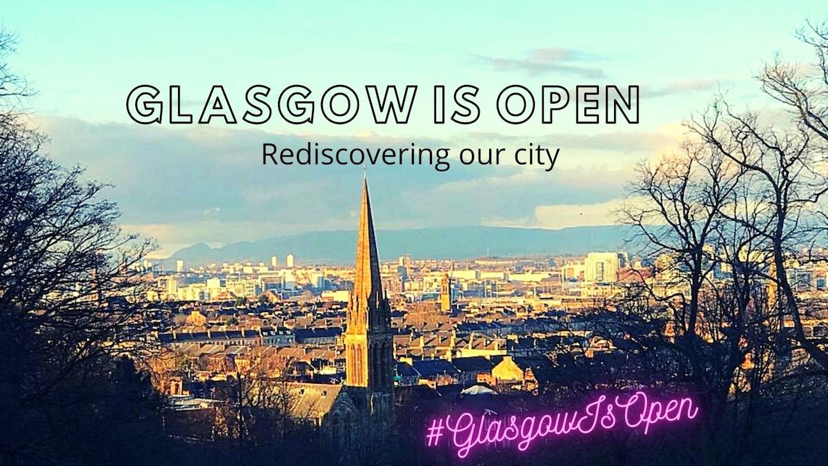 glasgow is open