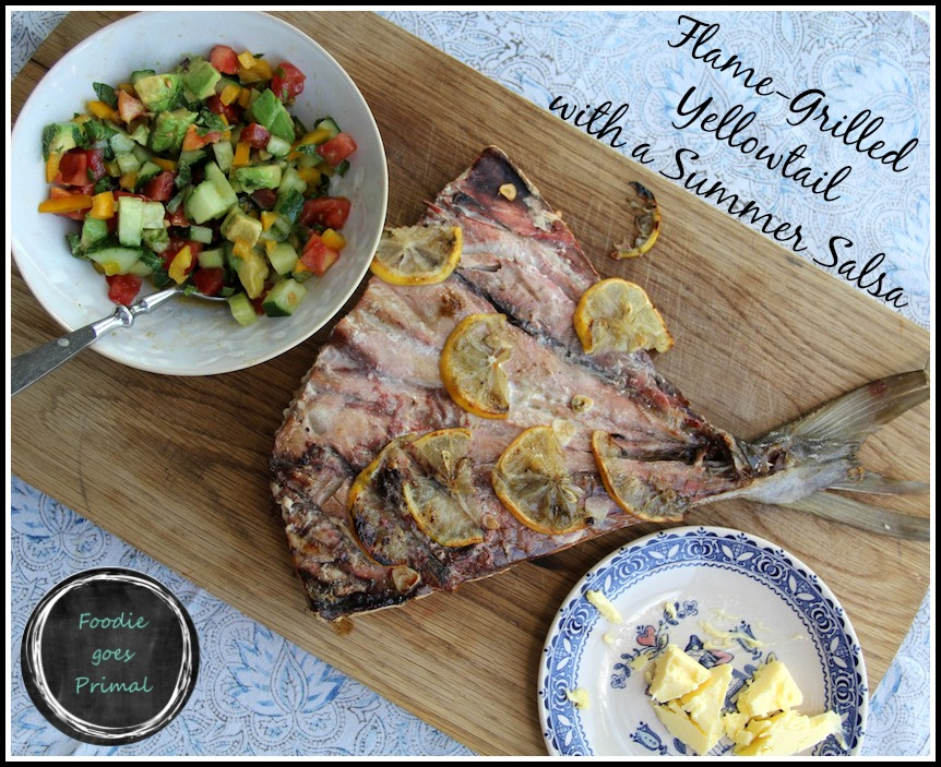 Flame-Grilled Yellowtail {Seafood, fish, banting, LCHF, paleo}
