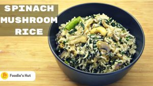 Spinach Mushroom rice - recipe by Foodie's HutqSpinach Mushroom rice - recipe by Foodie's Hut