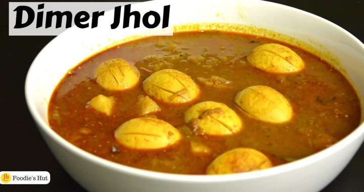 Dimer Jhol - recipe by Foodie's Hut