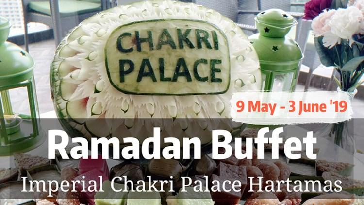 Chakri Palace: 20% Discount Ramadan Iftar with Chakri APP