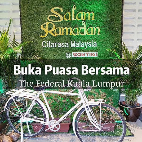 Citarasa Malaysia Ramadan Buffet at The Federal Kuala Lumpur
