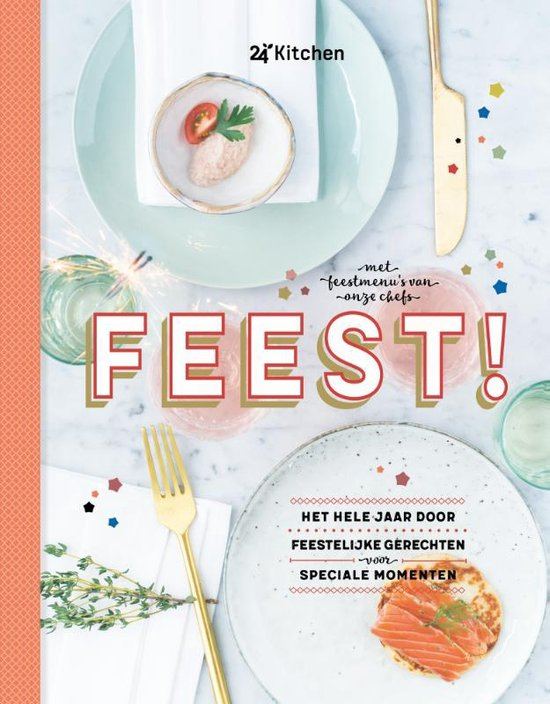 Kookboeken tips voor partyplanners 24Kitchen Feest tip van foodblog Foodinista