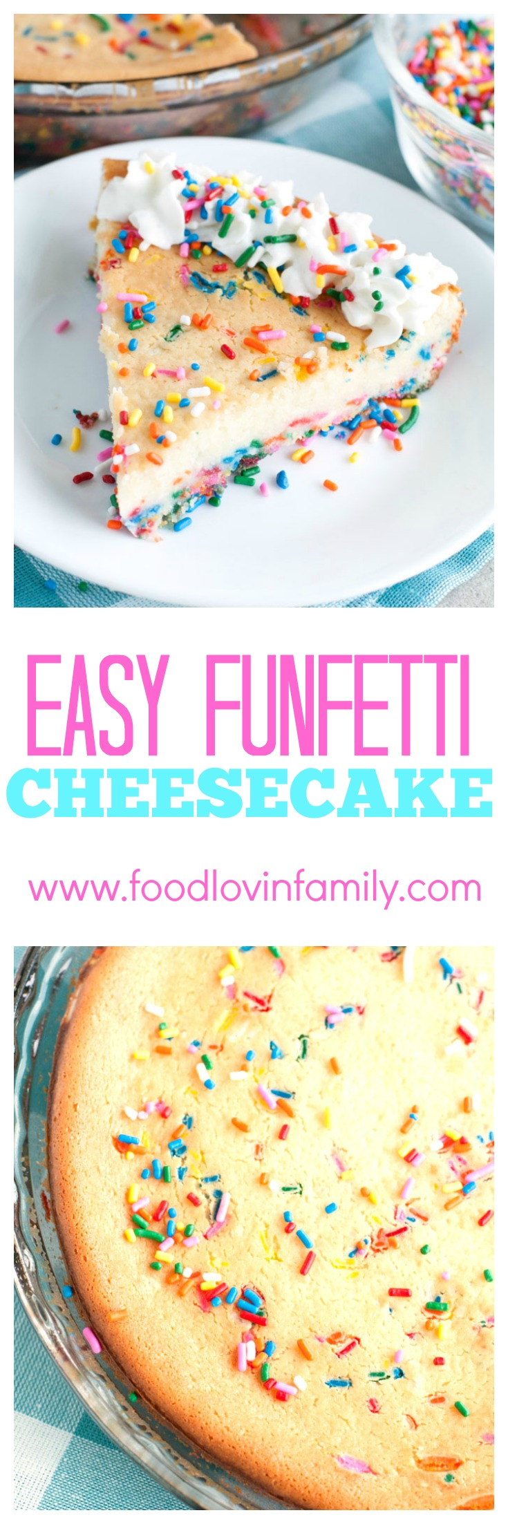 Easy Funfetti Cheesecake is made using the classic Bisquick recipe with the addition of colorful sprinkles.