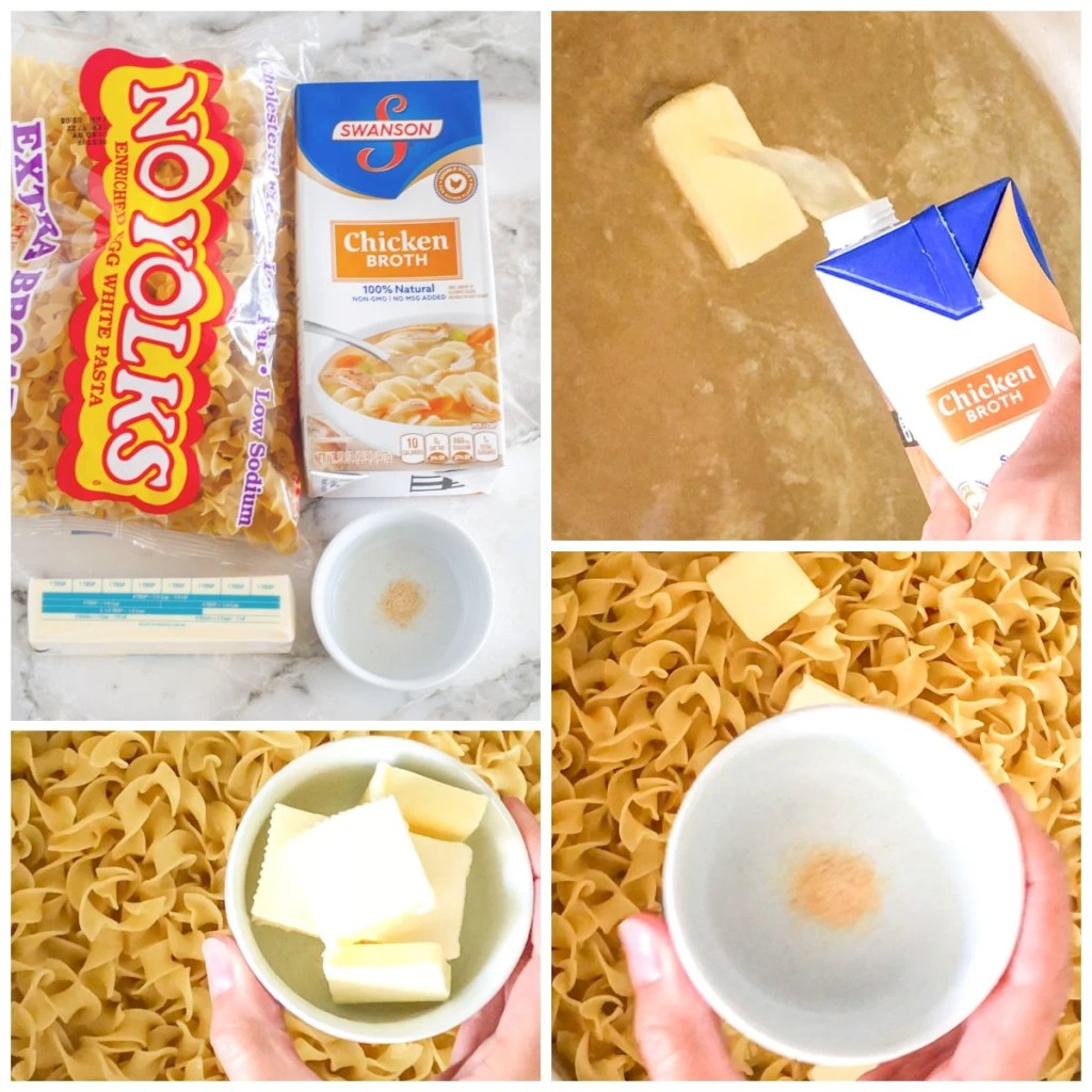 Egg noodles, broth, butter, garlic powder