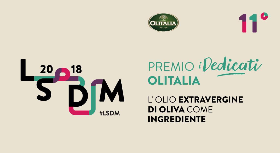 """""""Premio i Dedicati Olitalia"""": al via da oggi il progetto promosso da LSDM e Olitalia per chef under 35 e dedicato all'Olio Extravergine di Oliva"""