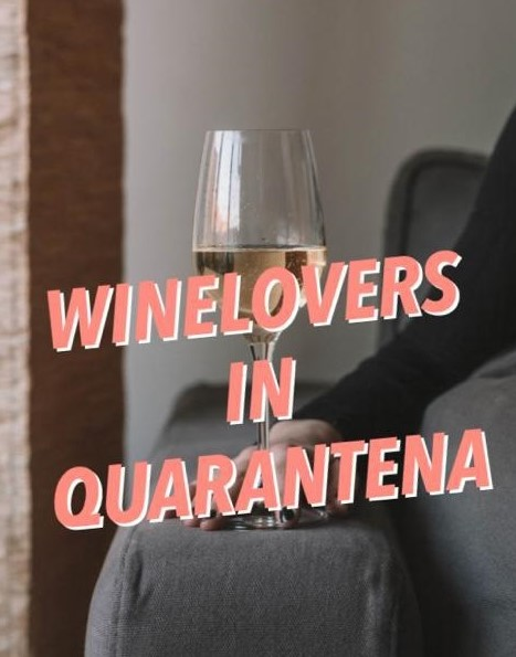 Wine Lovers in quarantena
