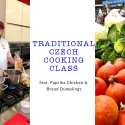 Traditional Czech Cooking Class Featuring Paprika Chicken and Dumplings