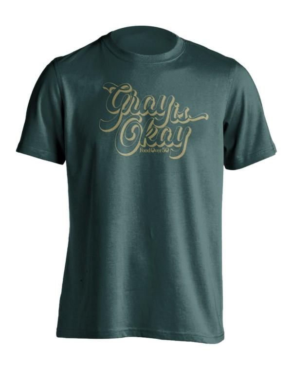 Gray is Okay T-Shirt