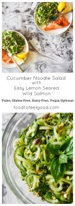 cucumber noodle salad with easy lemon wild salmon
