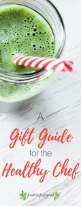 A Gift Guide for the Healthy Chef | Healthy Gift Ideas | Gift Guide for the Home Chef | Healthy Gift Inspiration