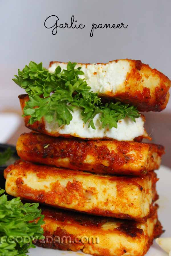 Garlic paneer Pan fried garlic paneer recipe   Foodvedam Garlic paneer Pan fried garlic paneer recipe