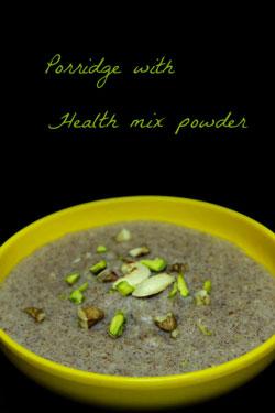 porridge with health mix powder