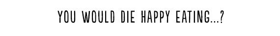 Die Happy 1