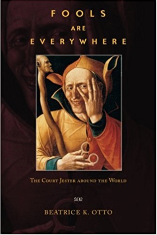 Book cover - Beatrice Otto - Fools Are Everywhere - University of Chicago Press