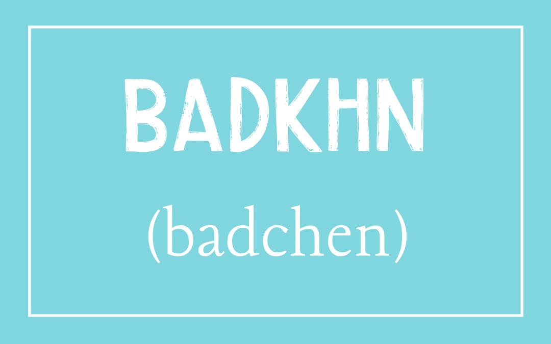 Badkhn – Yiddish