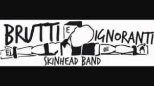 brutti e ignoranti skinhead oi! band
