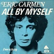 all by myself 45 giri eric carmen