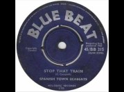 stop that train 45 giri Spanish Town Skabeats