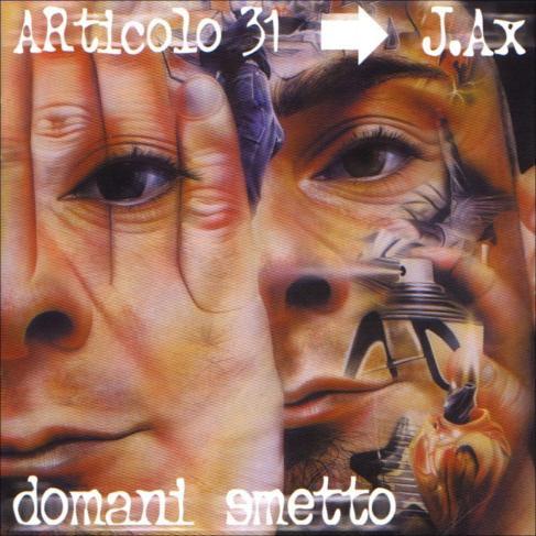 Articolo 31 - Domani Smetto - disco