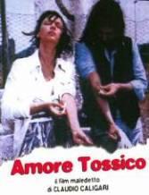 amore tossico locandina film