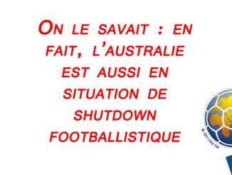 Après les Etats-Unis, l'Australie connaît un shutdown footballistique de ouf !