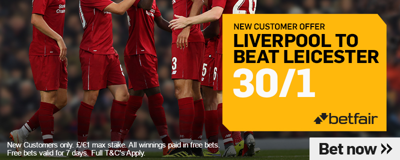 Leicester V Liverpool new customer offers