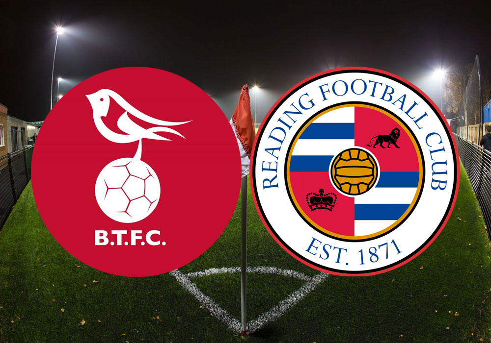 Tickets for Bracknell Town vs Reading FC must be bought in advance