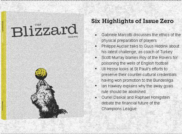 Issue Zero of the Blizzard, a publication started by Jonathan Wilson