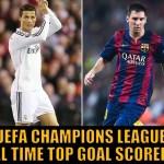 UEFA Champions League all time top goal scorers list
