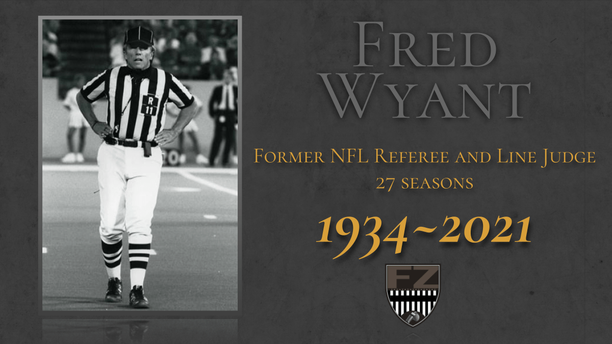 Fred Wyant, NFL referee and line judge for 27 seasons, has passed away
