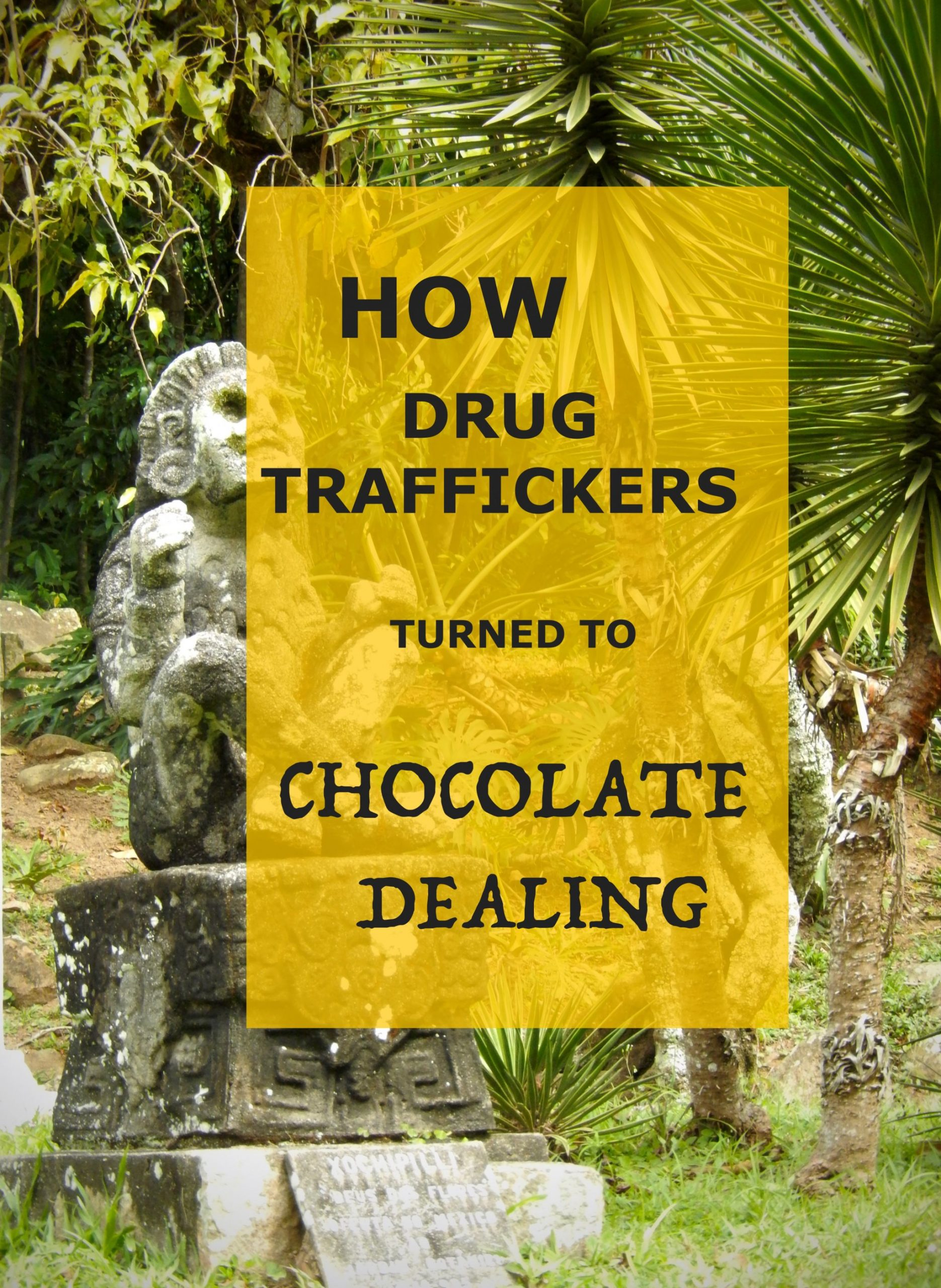 Pinable image on how drug traffickers began chocolate dealing