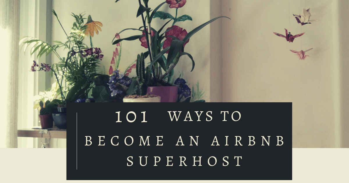 101 Ways to become an Airbnb superhost