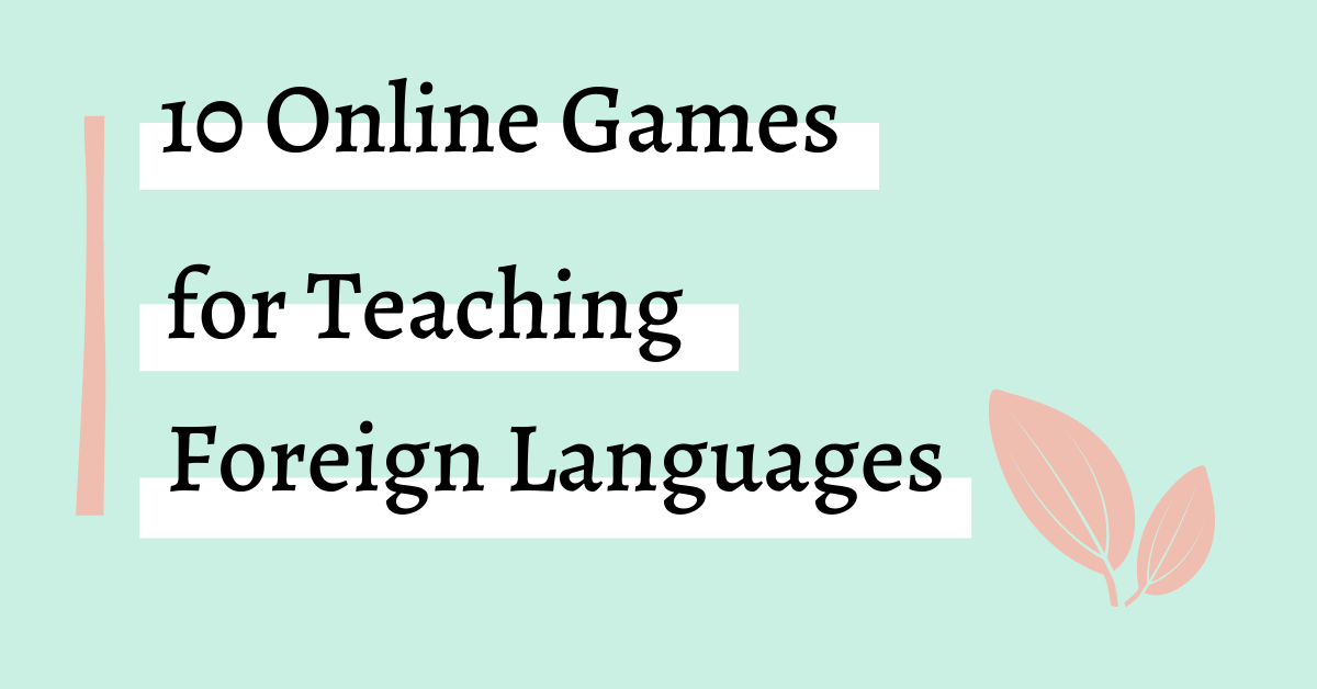 Online Language games for teaching foreign languages graphic