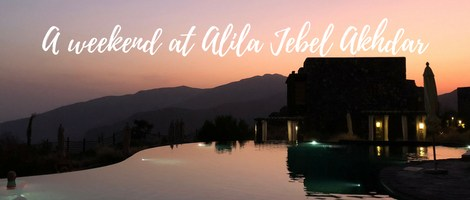 A weekend at Alila Jebel Akhdar