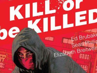 Kill Or Be Killed Ed Brubaker Sean Phillips Image Comics