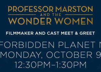 Forbidden Planet meet and greet cast and director Professor Marston and the Wonder Women Wonder Woman