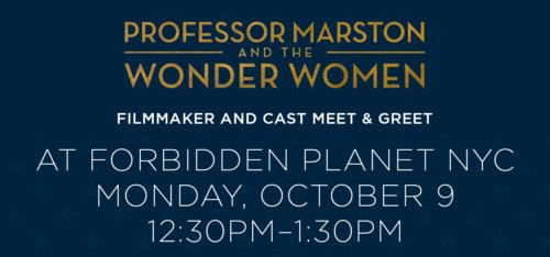 Forbidden Planet meet and greet cast and director Professor Marston and the Wonder Women Wonder Woman