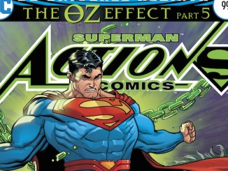 Action Comics The Oz Effect DC Rebirth