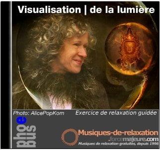 visualisation de la lumière pour votre bien être et l'amélioration de la santé.