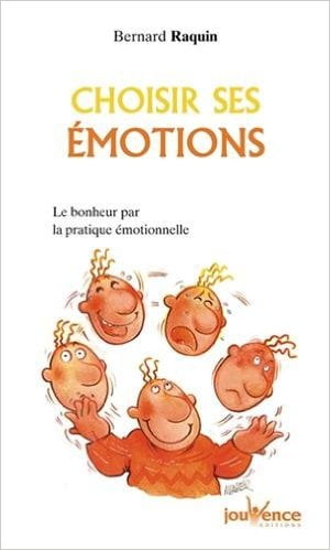 choisir ses émotions