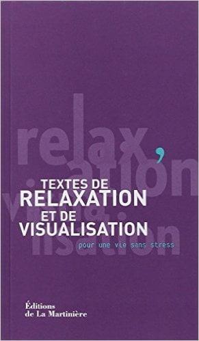 Textes de relaxation et de visualisation
