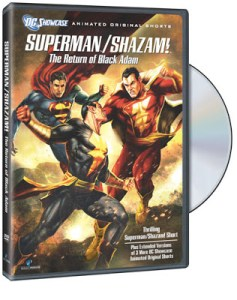 DC Showcase: Superman/Shazam!: The Return of the Black Adam (dvd review)