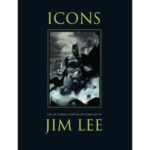 JIM LEE: ICONS  NYCC Exclusive Edition Now Available to Buy Worldwide!