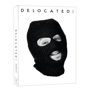 DELOCATED! Arrives on DVD